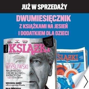 """Myśliwski, Egan i Lindgren w nowym numerze dwumiesięcznika """"Książki"""""""