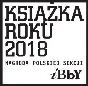 Znamy tegorocznych zwycięzców w konkursie Książka Roku 2018 PS IBBY!