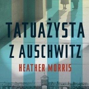 """""""Tatuażysta z Auschwitz"""" jednak nie jest oparty na faktach?"""