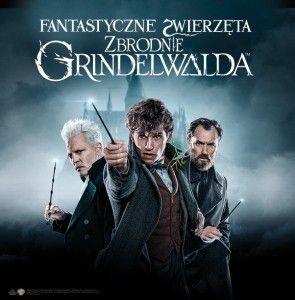 """Magia trwa – """"Fantastyczne zwierzęta: Zbrodnie Grindelwalda"""" [KONKURS]"""