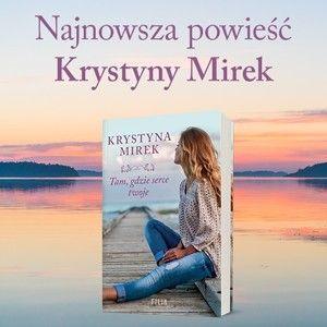 Nowa powieść Krystyny Mirek o życiowych wyborach i poszukiwaniu własnej drogi!