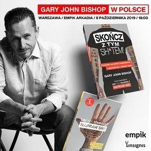 """Autor bestsellera """"Unf*ck Yourself. Napraw się"""" Gary John Bishop w Warszawie"""