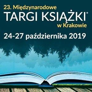Zbliżają się Międzynarodowe Targi Książki w Krakowie [KONKURS]