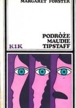 Podróże Maudie Tipstaff - Margaret Forster