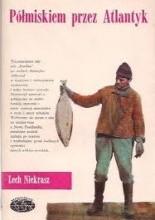 Półmiskiem przez Atlantyk - Lech Z. Niekrasz