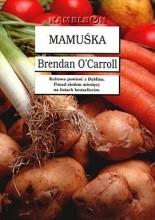 Mamuśka - Brendan O'Carroll