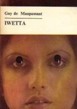 Iwetta - Guy de Maupassant