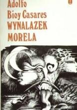 Wynalazek Morela - Adolfo Bioy Casares