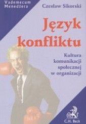 Okładka książki Język konfliktu Czesław Sikorski (ekonomista)