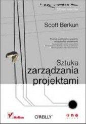 Okładka książki Sztuka zarządzania projektami Scott Berkun