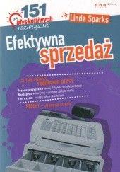 Okładka książki Efektywna sprzedaż. 151 błyskotliwych rozwiązań Linda Sparks