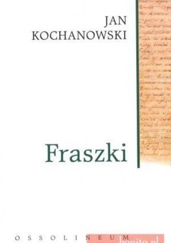 Fraszki Jan Kochanowski 40 Lubimyczytaćpl