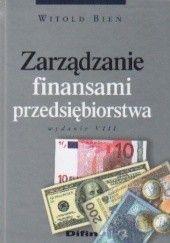 Okładka książki zarządzanie finansami przedsiębiorstwa Witold Bień