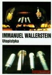 Okładka książki Utopistyka Immanuel Wallerstein
