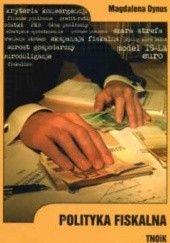Okładka książki Polityka fiskalna Magdalena Dynus