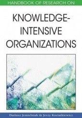 Okładka książki Handbook of Research on Knowledge-Intensive Organizations Dariusz Jemielniak,Jerzy Kociatkiewicz