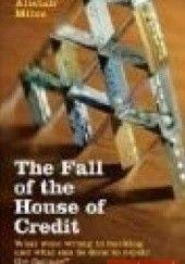 Okładka książki Fall of the House of Credit Alan Alexander Milne