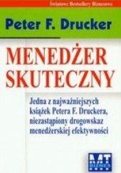Okładka książki Menedżer skuteczny Peter F. Drucker