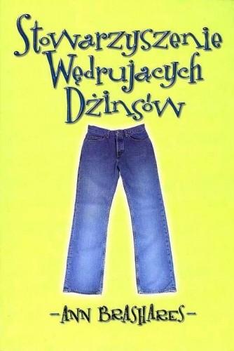 Okładka książki Stowarzyszenie Wędrujących Dżinsów Ann Brashares