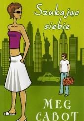 Okładka książki Szukając siebie Meg Cabot