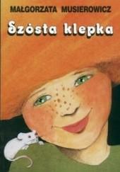 Okładka książki Szósta klepka Małgorzata Musierowicz