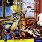 Okładka książki Miś cyrkowiec Wioletta Święcińska