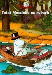 Okładka książki Tatuś Muminka na rybach Harald Sonesson