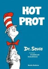 Okładka książki Kot Prot Theodor Seuss Geisel