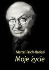 Okładka książki Moje życie Marcel Reich-Ranicki
