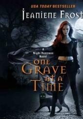 Okładka książki One Grave at a Time Jeaniene Frost