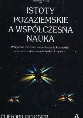 Okładka książki Istoty pozaziemskie a współczesna nauka Clifford A. Pickover