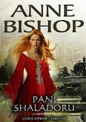 Okładka książki Pani Shaladoru Anne Bishop