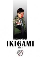 Okładka książki Ikigami #4 Motorō Mase