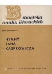 Okładka książki Hymny Jana Kasprowicza Artur Hutnikiewicz