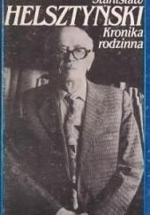 Okładka książki Kronika rodzinna Stanisław Helsztyński