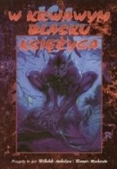 Okładka książki W krwawym blasku księżyca Steve C. Brown