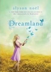 Okładka książki Dreamland Alyson Noël