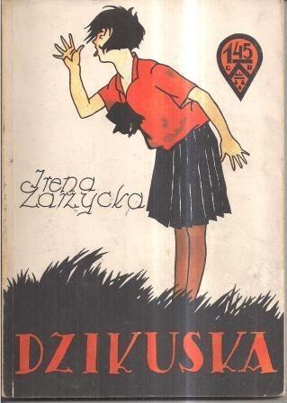 Okładka książki Dzikuska Irena Zarzycka