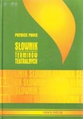 Okładka książki Słownik terminów teatralnych Patrice Pavis