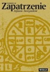 Okładka książki Zapatrzenie. Rozmowy ze Stefanem Swieżawskim Anna Karoń-Ostrowska,Józef Majewski,Zbigniew Nosowski,Stefan Swieżawski
