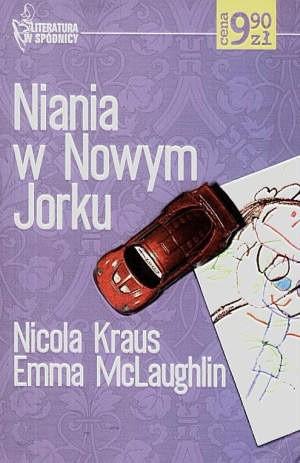 Okładka książki Niania w Nowym Jorku Nicola Kraus,Emma McLaughlin