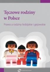 Okładka książki Tęczowe rodziny w Polsce. Prawo a rodziny lesbijskie i gejowskie. Monika Zima