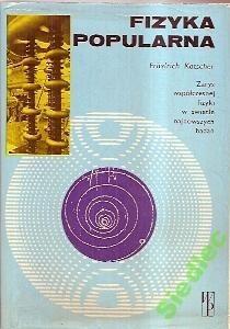 Okładka książki Fizyka Popularna Friedrich Katscher