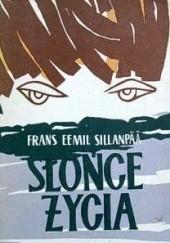 Okładka książki Słońce życia Frans Eemil Sillanpää