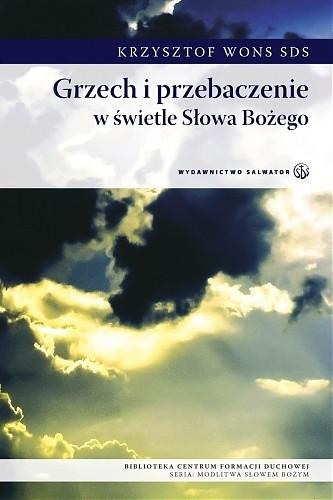 Okładka książki Grzech i przebaczenie w świetle słowa Bożego Krzysztof Wons SDS