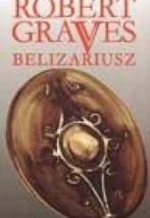 Okładka książki Belizariusz Robert Graves