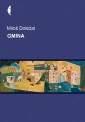 Okładka książki Gmina Miloš Doležal