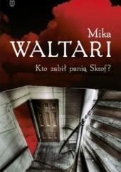 Okładka książki Kto zabił panią Skrof? Mika Waltari