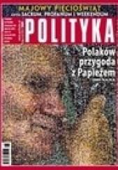 Okładka książki Polityka, nr 18 Ludwik Stomma,Jacek Żakowski,Daniel Passent,Redakcja tygodnika Polityka