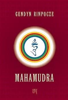 Okładka książki Mahamudra Gendyn Rinpocze